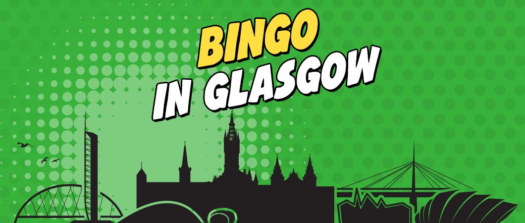 bingo in glasgow